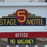 Every Motel needs an Office & No Vacancy sign